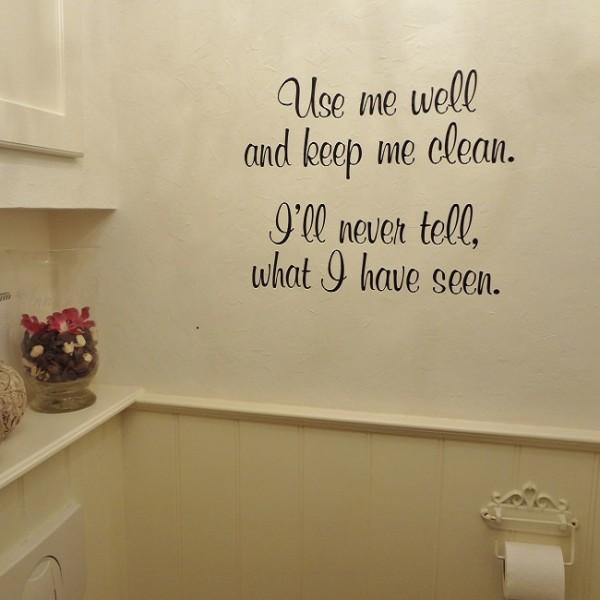 Muursticker use me well and keep me clean mooie muurtekst voor in uw badkamer of toilet - Toilet aan de muur ...