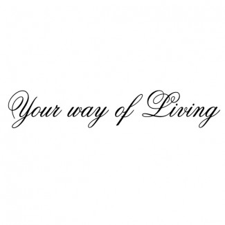 Your way of Living