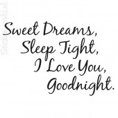 Sweet Dreams, Sleep Tight, ...